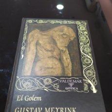 Libros de segunda mano: EL GOLEM. GUSTAV MEYRINK. VALDEMAR GÓTICA. Lote 294158893