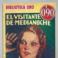 Libros de segunda mano: BIBLIOTECA ORO 14: EL VISITANTE DE MEDIANOCHE, 1934, MOLINO, PRIMERA EDICIÓN. COLECCIÓN A.T.. Lote 294503623