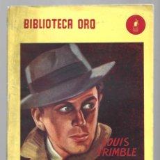 Libros de segunda mano: BIBLIOTECA ORO 331: VENGANZA IMPOSIBLE, 1949, MOLINO, PRIMERA EDICIÓN, BUEN ESTADO. COLECCIÓN A.T.. Lote 294503963
