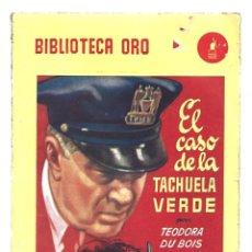 Libros de segunda mano: BIBLIOTECA ORO 362: EL CASO DE LA TACHUELA VERDE, 1952, MOLINO, PRIMERA EDICIÓN. COLECCIÓN A.T.. Lote 294504303