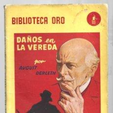 Libros de segunda mano: BIBLIOTECA ORO 301: DAÑOS EN LA VEREDA, 1947, MOLINO, PRIMERA EDICIÓN, BUEN ESTADO. COLECCIÓN A.T.. Lote 294505848