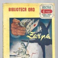 Libros de segunda mano: BIBLIOTECA ORO 361: LA ZARPA, 1952, MOLINO, PRIMERA EDICIÓN, BUEN ESTADO. COLECCIÓN A.T.. Lote 294505888
