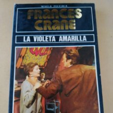 Libros de segunda mano: LA VIOLETA AMARILLA (FRANCES CRANE). Lote 294513758