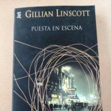 Libros de segunda mano: PUESTA EN ESCENA (GILLIAN LINSCOTT). Lote 294515348