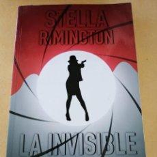 Libros de segunda mano: LA INVISIBLE (STELLA RIMINGTON). Lote 294515533