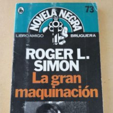 Libros de segunda mano: LA GRAN MAQUINACION (ROGER L. SIMON). Lote 294515668