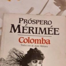 Libros de segunda mano: COLOMBA DE PRÓSPERO MÉRIMÉE. Lote 295549248