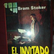 Libros de segunda mano: EL INVITADO DE DRACULA Y OTROS RELATOS FANTÁSTICOS DE BRAM STOKER 1980 GRÁFICAS BISANI FARIÑAS. Lote 295549738