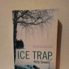 Libros de segunda mano: LIBRO - ICE TRAP - THRILLER SUSPENSE - KITTY SEWELL - EN INGLES. Lote 295551493