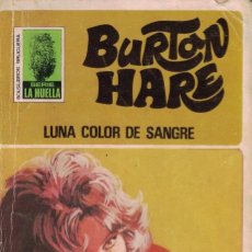 Libros de segunda mano: 004 - LA HUELLA Nº 126 - LUNA COLOR DE SANGRE - BURTON HARE. Lote 295863018