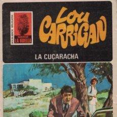Libros de segunda mano: 004 - LA HUELLA Nº 45 - LA CUCARACHA - LOU CARRIGAN. Lote 295863223
