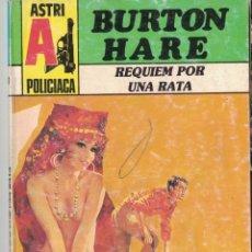 Libros de segunda mano: 004 - POLICIACA ASTRI Nº 10 - REQUIEM POR UNA RATA - BURTON HARE. Lote 295863428