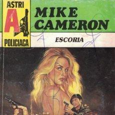 Libros de segunda mano: 004 - POLICIACA ASTRI Nº 11 - ESCORIA - MIKE CAMERON. Lote 295863473