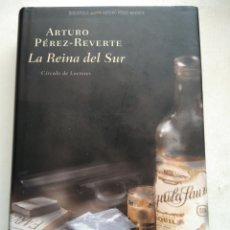 Libros de segunda mano: LA REINA DEL SUR/JAVIER PÉREZ REVERTE. Lote 295876958