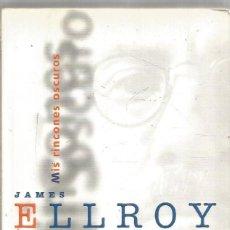 Libros de segunda mano: JAMES ELLROY. MIS RINCONES OSCUROS. EDICIONES B. Lote 295930658