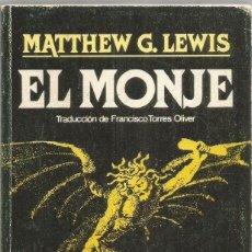 Libros de segunda mano: MATTHEW G. LEWIS. EL MONJE. BRUGUERA. Lote 295935423