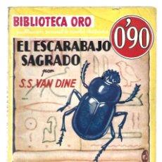 Libros de segunda mano: BIBLIOTECA ORO 19: EL ESCARABAJO SAGRADO, 1934, MOLINO, 1ª EDICIÓN, MUY BUEN ESTADO. COLECCIÓN A.T.. Lote 297177793