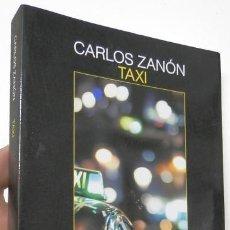 Libros de segunda mano: TAXI - CARLOS ZANÓN. Lote 297351398
