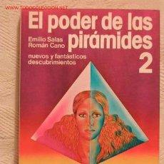 Libros de segunda mano: EL PODER DE LAS PIRÁMIDES 2, DE E.SALAS Y R.CANO 1980 - INCLUYE PIRAMIDE EXPERIMENTAL. Lote 14528564