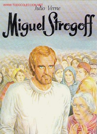MIGUEL STROGOFF / JULIO VERNE (Libros de Segunda Mano (posteriores a 1936) - Literatura - Otros)