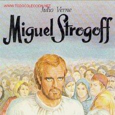 Libros de segunda mano: MIGUEL STROGOFF / JULIO VERNE. Lote 23198077