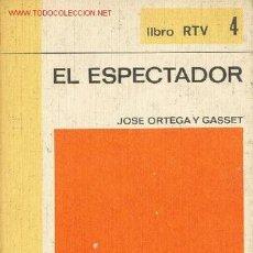 Libros de segunda mano: EL ESPECTADOR POR JOSE ORTEGA Y GASSET. Lote 27580861