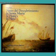 Libros de segunda mano: NAVES DEL DESCUBRIMIENTO. Lote 25876517