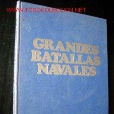 Libros de segunda mano: GRANDES BATALLAS NAVALES (1914-18 &1939-45). POR GIORGIO GIORGERINI. Lote 24816546