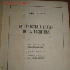 Libros de segunda mano: GRAFOLOGIA: EL CARÁCTER A TRAVÉS DE LA ESCRITURA. 1.943. Lote 26271784