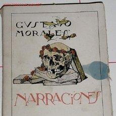 Libros de segunda mano: MORALES, GUSTAVO - NARRACIONES.. Lote 70059