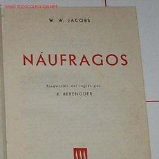 Libros de segunda mano: JACOBS, W. W. - NAUFRAGOS. Lote 71094