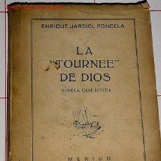 Libros de segunda mano: JARDIEL PONCELA, ENRIQUE .- LA TOURNEE DE DIOS . Lote 8504673
