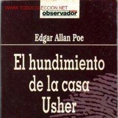 Libros de segunda mano: EL HUNDIMIENTO DE LA CASA USHER . Lote 2520825