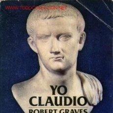 Libros de segunda mano: YO CLAUDIO AÑO 1978 . Lote 2520824