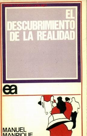 EL DESCUBRIMIENTO DE LA REALIDAD AÑO 1971 (Libros de Segunda Mano - Pensamiento - Otros)