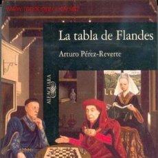 Libros de segunda mano: LA TABLA DE FLANDES. Lote 3331598