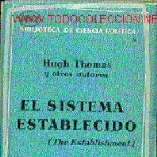 Libros de segunda mano: EL SISTEMA ESTABLECIDO. Lote 6057524
