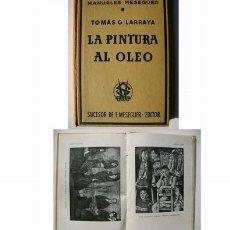 Libros de segunda mano: LA PINTURA AL OLEO -1960 -. Lote 101325