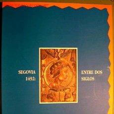 Segovia 1492: entre dos siglos - Historia de Segovia