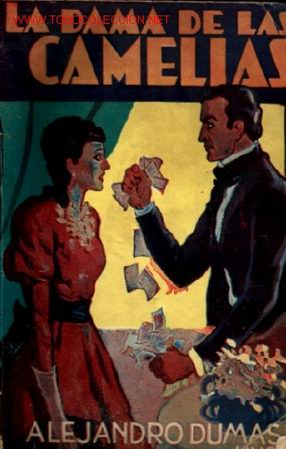 LA DAMA DE LAS CAMELIAS .. 1957 .. ALEJANDRO DUMAS HIJO (Libros de Segunda Mano (posteriores a 1936) - Literatura - Otros)