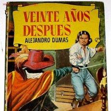 Libros de segunda mano: VEINTE AÑOS DESPUES - ALEJANDRO DUMAS. Lote 133454179