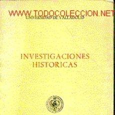 Libros de segunda mano: INVESTIGACIONES HISTÓRICAS,. Lote 6819051