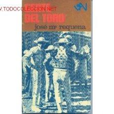 Libros de segunda mano: GENTE DEL TORO. JOSE Mª REQUENA. COLECCION VIDA NUEVA. 1971. . Lote 166322