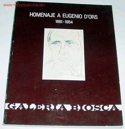 HOMENAJE A EUGENIO D'ORS - 1881-1954- (Libros de Segunda Mano - Pensamiento - Otros)