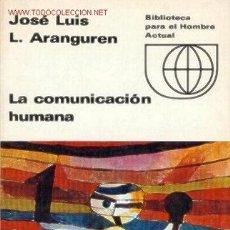 Libros de segunda mano: LA COMUNICACIÓN HUMANA.(ENSAYO). Lote 20254365