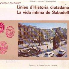 Libros de segunda mano: 1978. HISTORIA DE SABADELL. Lote 26390083