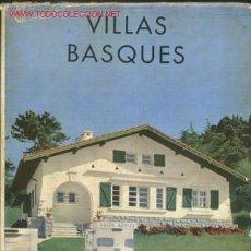 Libros de segunda mano: VILLAS BASQUES. Lote 24465677