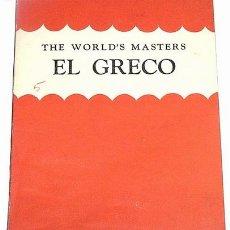 Libros de segunda mano: EL GRECO - THE WORLD´S MATERS - THE STUDIO PUBLICATIONS, LONDON & NEW YORK 1943. Lote 8715847