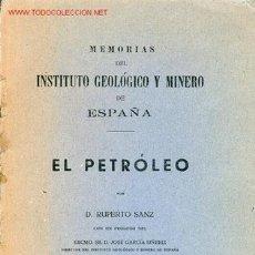 Libros de segunda mano: MEMORIAS DEL INSTITUTO GEOLÓGICO Y MINERO DE ESPAÑA. EL PETRÓLEO. Lote 25491896
