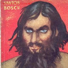 Libros de segunda mano: RASPUTIN. SANTOS BOSCH. Lote 5934548